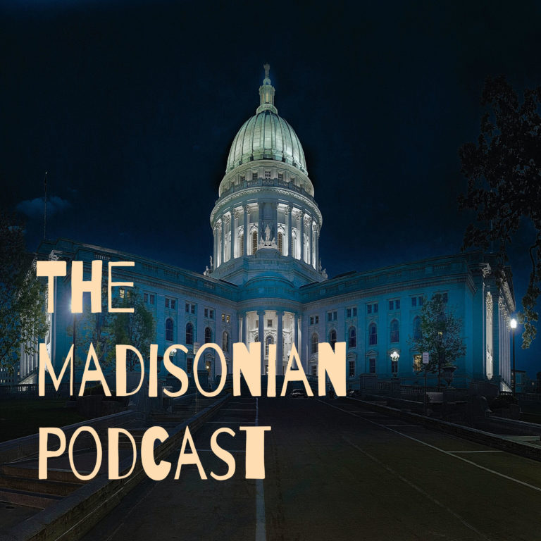 The Madisonian Podcast